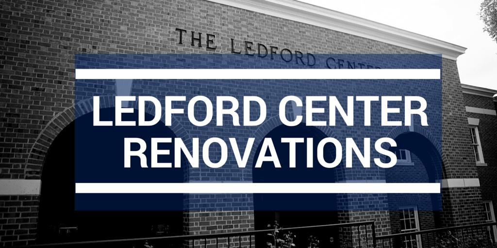 LEDFORD CENTER RENOVATIONS
